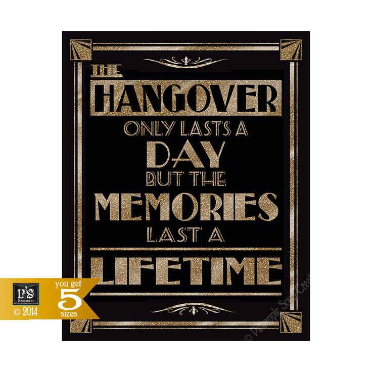 Printable Hangover - Alcohol Art Deco/Great Gatsby/1920's theme -5 sizes instant download digital file - DIY - black and glitter gold by PSPrintables on Etsy https://www.etsy.com/listing/196993053/printable-hangover-alcohol-art-decogreat