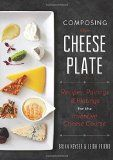 Everyone loves a good cheese plate—here's how to compose the perfect one, every time.