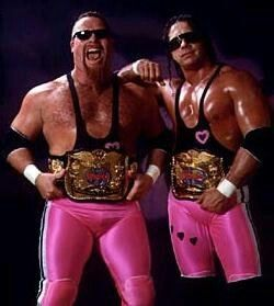 Real men wear pink! Bret Hart and Jim Neidhart Tag Team Championship