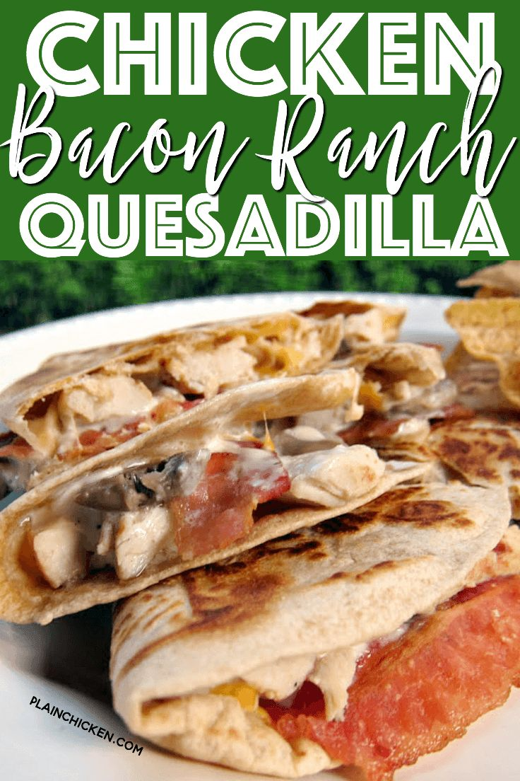 Chicken Bacon Ranch Quesadilla Recipe - so simple and SOOO addictive. Great recipe for a quick dinner or lunch. I always have the ingredients in the fridge so we can make these. We can't get enough of them!