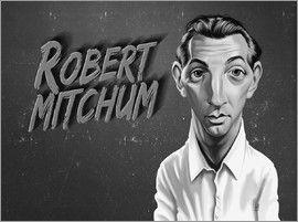 Rob Snow | caricatures - Robert Mitchum art | decor | wall art | inspiration | caricatures | home decor | idea | humor | gifts