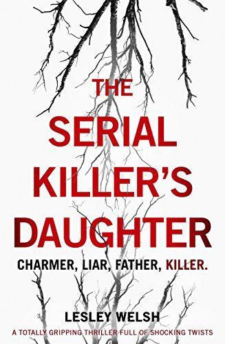 The Serial Killer's Daughter: A totally gripping thriller... https://www.amazon.co.uk/dp/B06Y1M6196/ref=cm_sw_r_pi_dp_x_N9eMzbGCECPVG