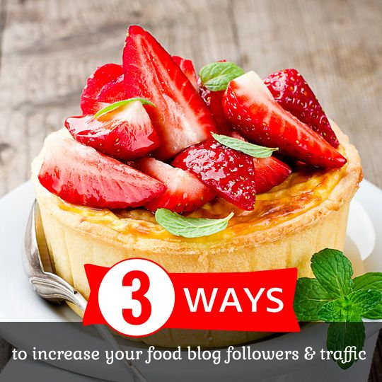 build increase traffic your food blog