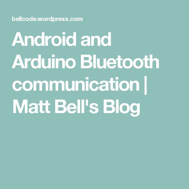 Android and Arduino Bluetooth communication | Matt Bell's Blog