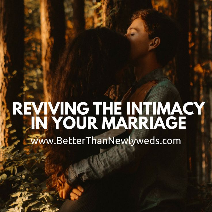 Reviving the Intimacy in Your Marriage