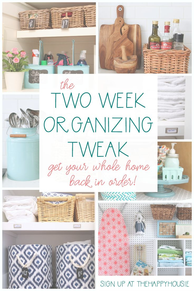 Get your whole home organized and back in order with The Two Week Organizing Tweak!   The Happy Housie #organizing #organizingtips #organize