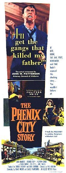 The Phenix City Story (1955) is a film noir directed by Phil Karlson for Allied Artists and written by Daniel Mainwaring and Crane Wilbur. The drama features John McIntire and Richard Kiley, among others.