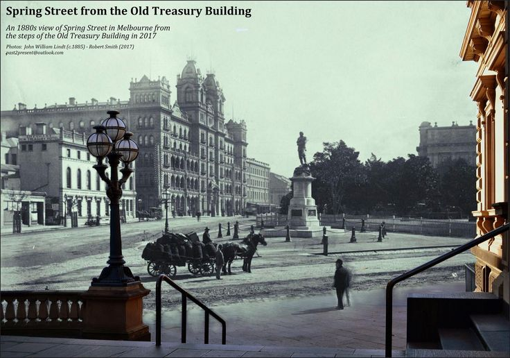 An 1880s view of Spring Street in Melbourne from the steps of the Old Treasury Building in 2017.