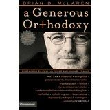 Order today for $3.99 + shipping, go to onelightbooks@gmail.com USED: * add this book to your pins at One Light Books on Pinterest! A Generous Orthodoxy calls for a radical, Christ-centered orthodoxy of faith and practice in a missional, generous spirit. Brian McLaren argues for a post-liberal, post-conservative, post-protestant convergence, which will stimulate lively interest and global conversation among thoughtful Christians from all traditions.