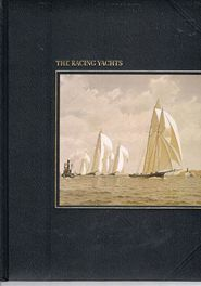 The Racing Yachts - Seafarers - Nautical History