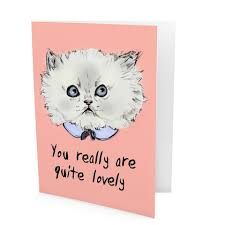 You Really Are Quite Lovely - card by Evie Kemp - buy from www.forkeeps.co.nz