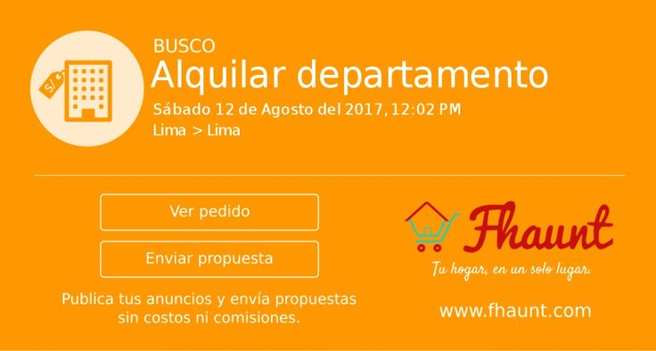 Busco alquilar departamento en Lima - FHAUNT #BUSCO #LIMA #DEPA