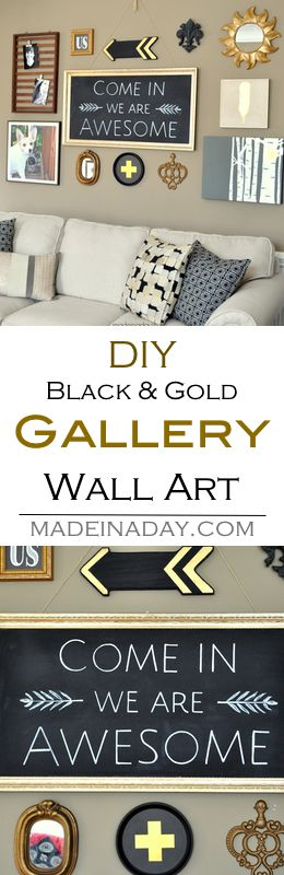 DIY wall art,  gallery wall makeover. Make wall art from items you already own, up cycling them to reuse in a living room makeover and gallery wall. Black and gold gallery wall, feather wall art, arrows, swiss cross, chalkboard art, + free printables We Are Awesome