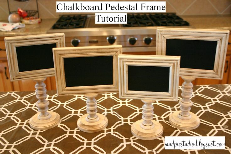 DIY Chalkboard Pedestal Frames- need to make these for buffet table