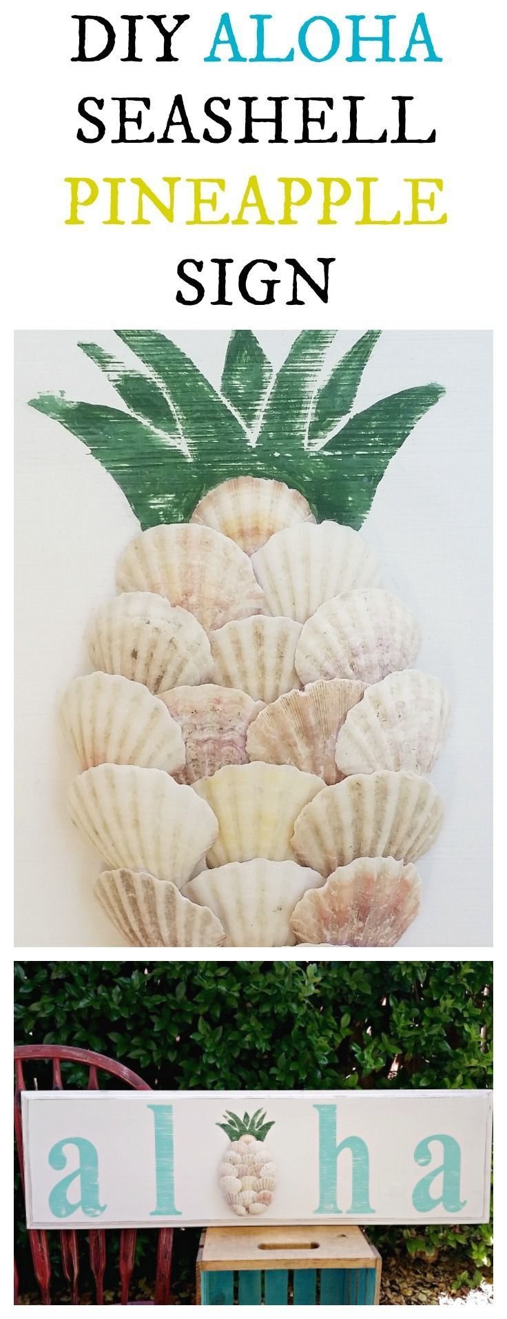DIY ALOHA SEASHELL PINEAPPLE SIGN: This thrift store upcycle will make the cutest summer decor!