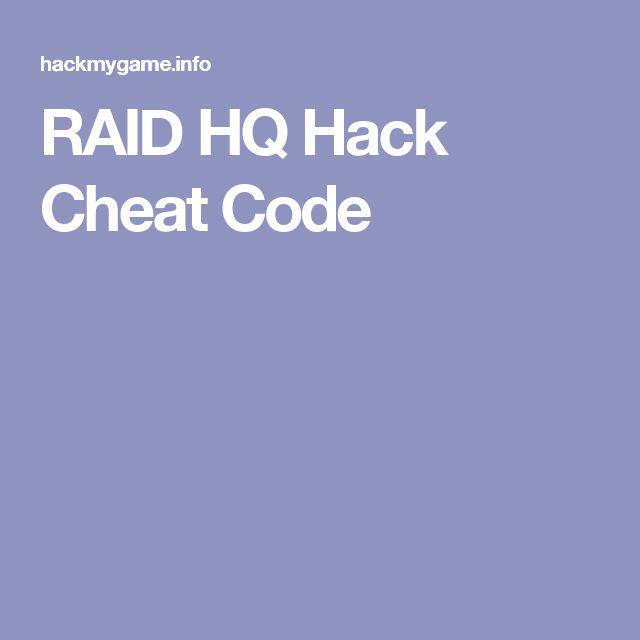 RAID HQ Hack Cheat Code