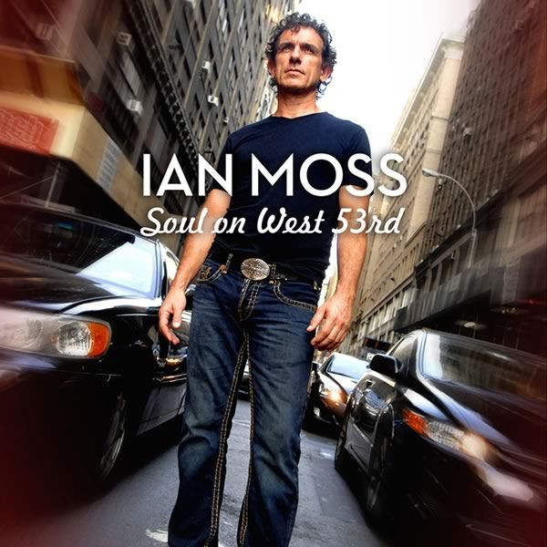 Ian Moss Soul on West 53rd