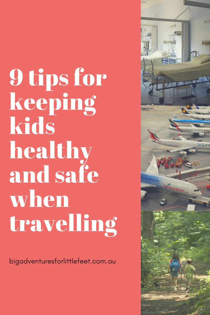 Safe and healthy travel with kids - tips and ideas for keeping your family happy and safe when travelling.