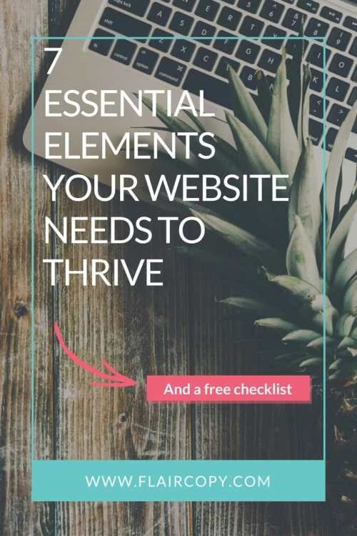 7 Essential Elements Your Website Needs To Thrive