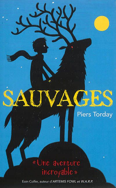 Sauvages, tome 1, Piers Torday, Hachette, 2014