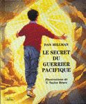 Secret du guerrier pacifique(Le) par MILLMAN, DAN