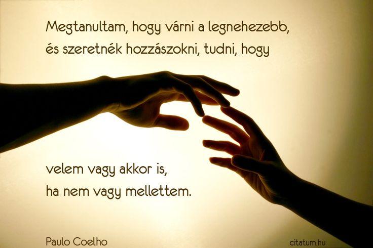 Paulo Coelho idézet a hiányérzetről.