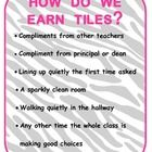 This is a whole class reward system.  The class earn tiles when they receive a compliment from adults in the building as well about completing task...