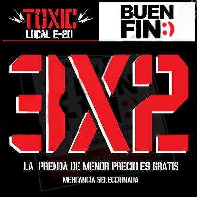 Ofertas Buen Fin 2016 en Toxic Store