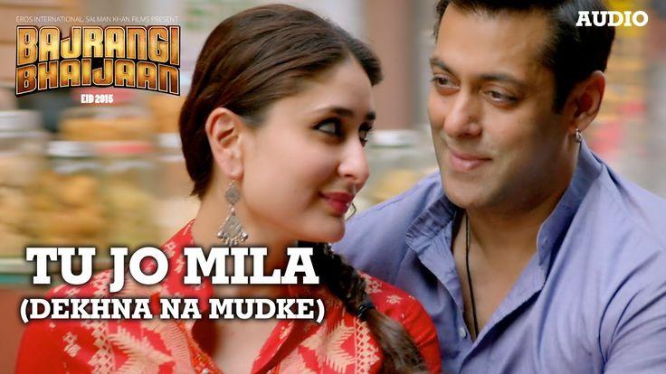 'Tu Jo Mila (Dekhna Na Mudke)' Full AUDIO Song | Javed Ali | Bajrangi Bh...
