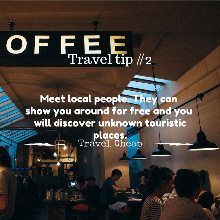 Travel tip 2. Meet local people. #travelcheap #budgettip