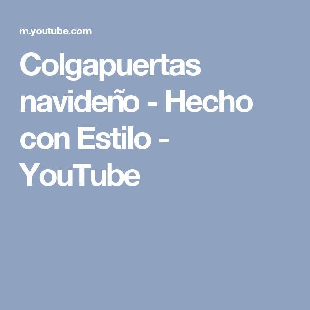 Colgapuertas navideño - Hecho con Estilo - YouTube