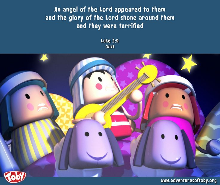 An Angel of the Lord appeared to them and the Glory of the Lord shone around them and they were terrified - Luke 2:9