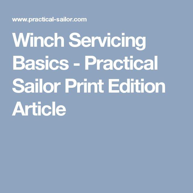 Winch Servicing Basics - Practical Sailor Print Edition Article