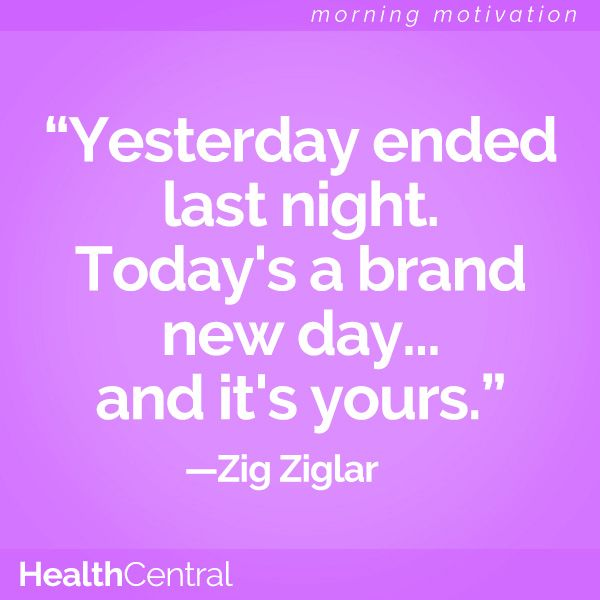 """""""Yesterday ended last night. Today's a brand new day...and it's yours."""" -Zig Ziglar  #Motivation #Inspiration"""