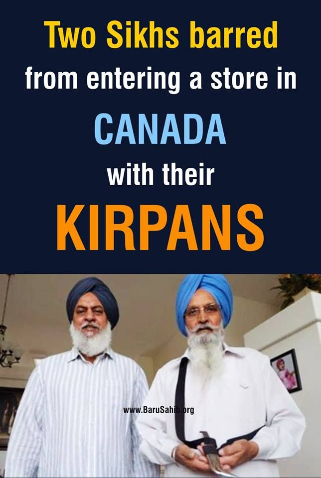 Two Sikhs barred from entering a store in CANADA with their KIRPANS Two Sikh men…