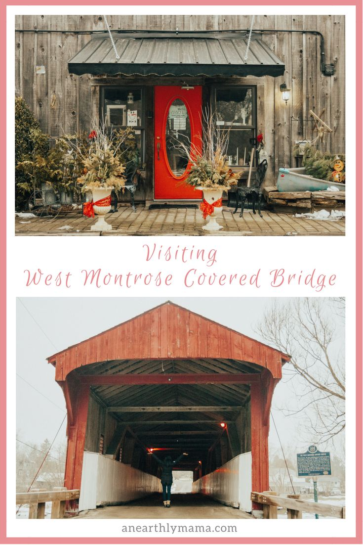 Visiting West Montrose Covered Bridge in the Woolwich Township. - Earthly Mama