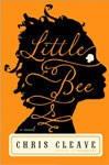 Little Bee by Chris Cleave - voipi olla, että luin 2011, mutta mitäpä tuosta.