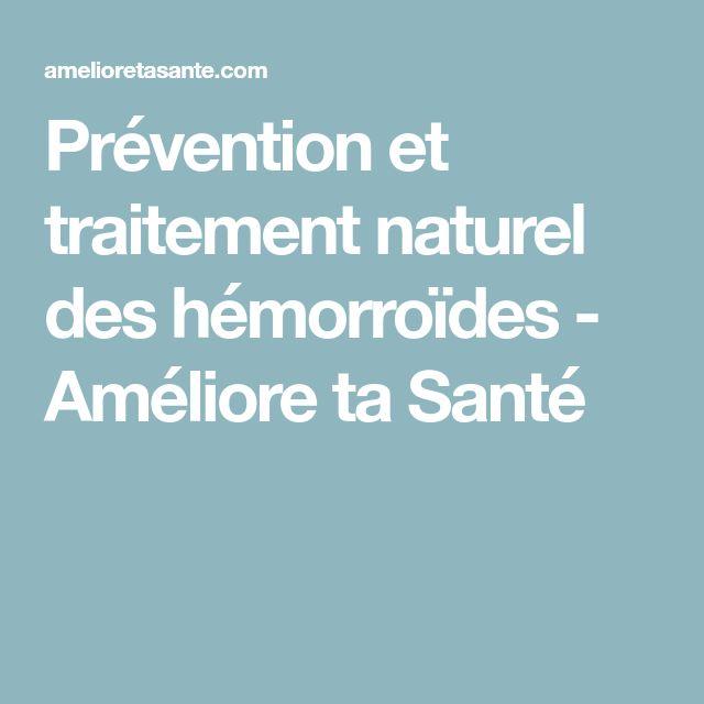 Prévention et traitement naturel des hémorroïdes - Améliore ta Santé