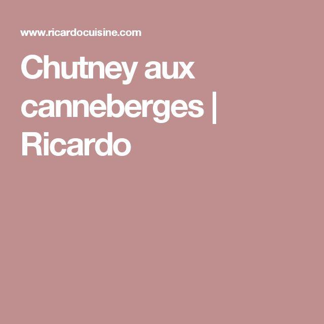 Chutney aux canneberges | Ricardo
