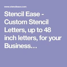 Stencil Ease - Custom Stencil Letters, up to 48 inch letters, for your Business…