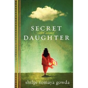Secret Daughter: Worth Reading, Book Club Book, Book Worth, Shilpi Somaya, Somaya Gowda, Book Clubs, Good Book, Secret Daughters, The Secret