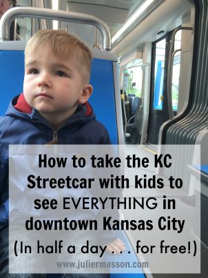 How to take the KC Streetcar with kids to see everything in downtown Kansas City (for free!)