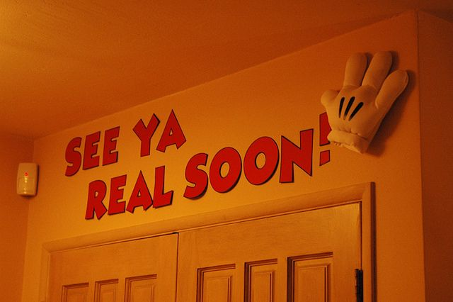 See Ya Real Soon! Sign ... Would be cute above a door in a Disney themed classroom.
