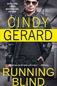 Running Blind (One-Eyed Jacks) - Running Blind (One-Eyed Jacks) by Cindy Gerard 1476739358Tension sizzles in this new book in the One-Eyed Jacks series by New York Times bestseller Cindy Gerard: a sexy, pulse-pounding story featuring special ops agent Jamie Cooper and a female cyber analyst as they fight for justice and fall in... - http://lowpricebooks.co/running-blind-one-eyed-jacks/