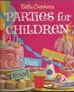 Parties for Children Betty Crocker 1964 Fun Games Food, $7.5