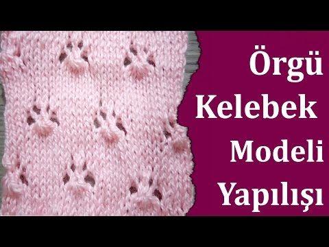 Kelebek Örgü Modeli Yapılışı , Canım Anne - YouTube