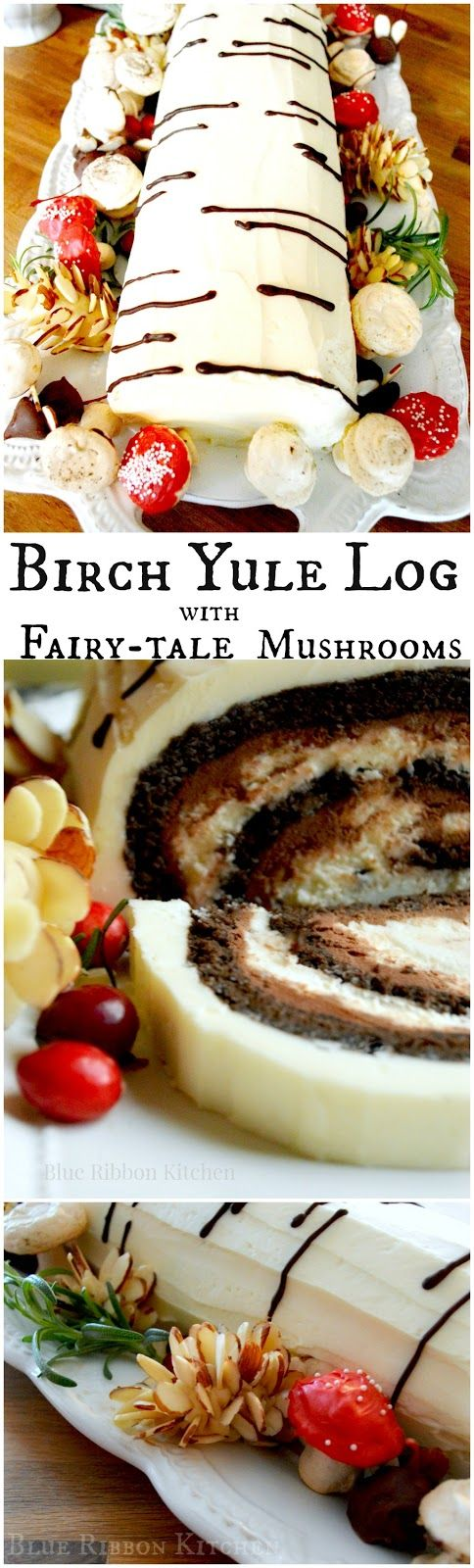 Blue Ribbon Kitchen: Dashing Through A Winter Wonderland: Yule Log Recipe | This Buche de Noel or Yule log is a festive snowy birch log with fairy-tale mushrooms; the perfect ending to your holiday celebration! Recipe on the blog.