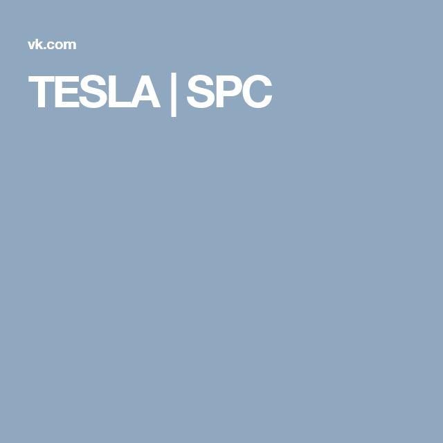TESLA | SPC