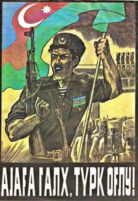 """Rise up, Turkish son!"""", Azerbaijan, c. 1990, Nagorno-Karabakh War"""