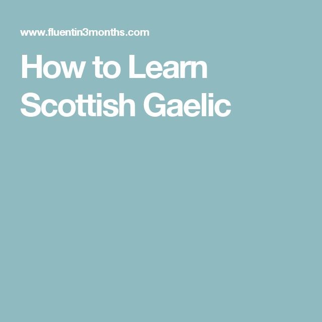 How to Learn Scottish Gaelic